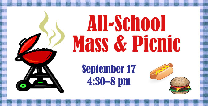 All-School Mass & Picnic Set for September 17