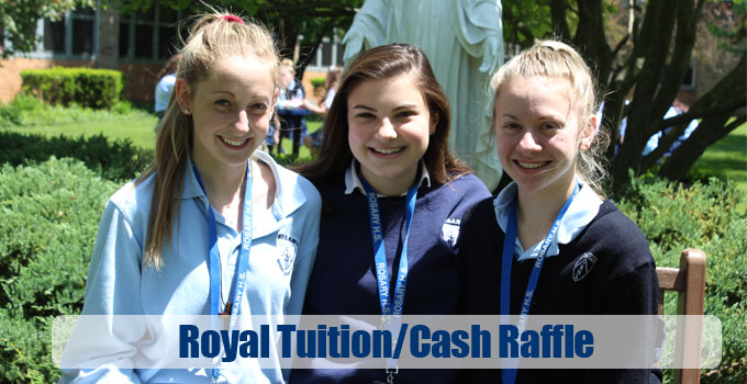 Rosary Royal Tuition/Cash Raffle